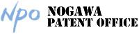 >NOGAWA PATENT OFFICE